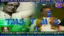 TMS FANS  PODHIGAI  TV  T M Soundararajan Legend