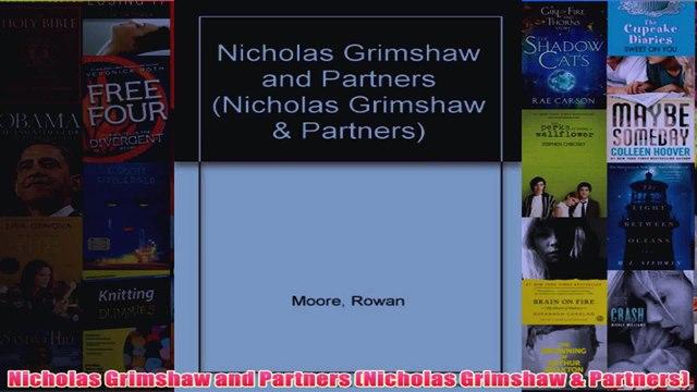 Nicholas Grimshaw and Partners Nicholas Grimshaw  Partners