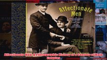 Affectionate Men A Photographic History of a Century of Male Couples