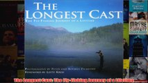 The Longest Cast The FlyFishing Journey of a Lifetime