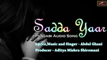 New Punjabi Songs 2016 | Sadda Yaar-Full Song | (Official Audio) | Latest Punjabi Sad Songs 2016 | Punjabi Song in HD 1080p | Punjabi Songs on dailymotion