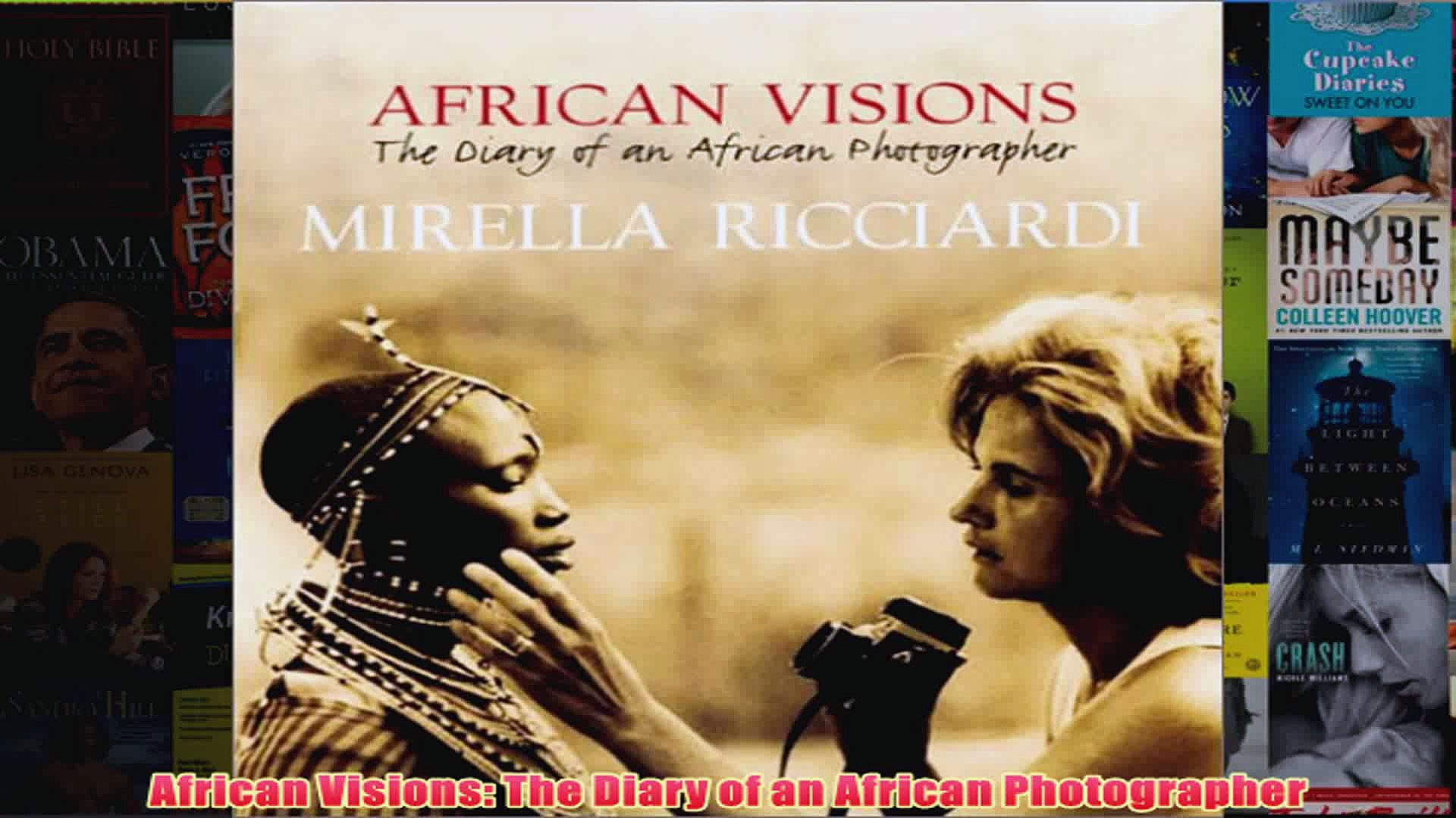 African Visions The Diary of an African Photographer