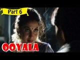 Ooyala | Telugu Movie | Srikanth, Ramya Krishnan | Part 6/14 [HD]