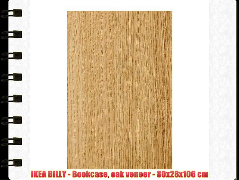 Ikea Billy Bookcase Oak Veneer 80x28x106 Cm Video