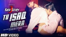 Tu Isaq Mera Song (VIDEO)  Hate Story 3  Meet Bros ft. Neha Kakkar  Daisy Shah, Karan Singh