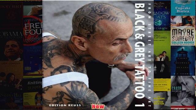 Black  Grey Tattoo From Street Art to Fine Art From Street Art to Fine Art