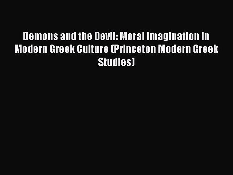 Read Demons and the Devil: Moral Imagination in Modern Greek Culture (Princeton Modern Greek