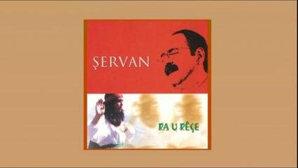 Şervan - Ra û Rêçe- Full Albüm