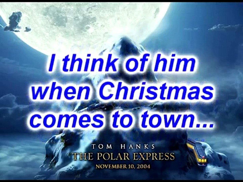 The Polar Express When Christmas Comes To Town.When Christmas Comes To Town The Polar Express Lyrics