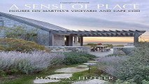 Download A Sense of Place  Houses on Martha s Vineyard and Cape Cod