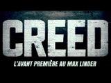 CREED : On �tait � l'avant-premi�re