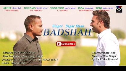 Sagar Maan - Badshah _ New Punjabi Song 2015 _ Swag Music