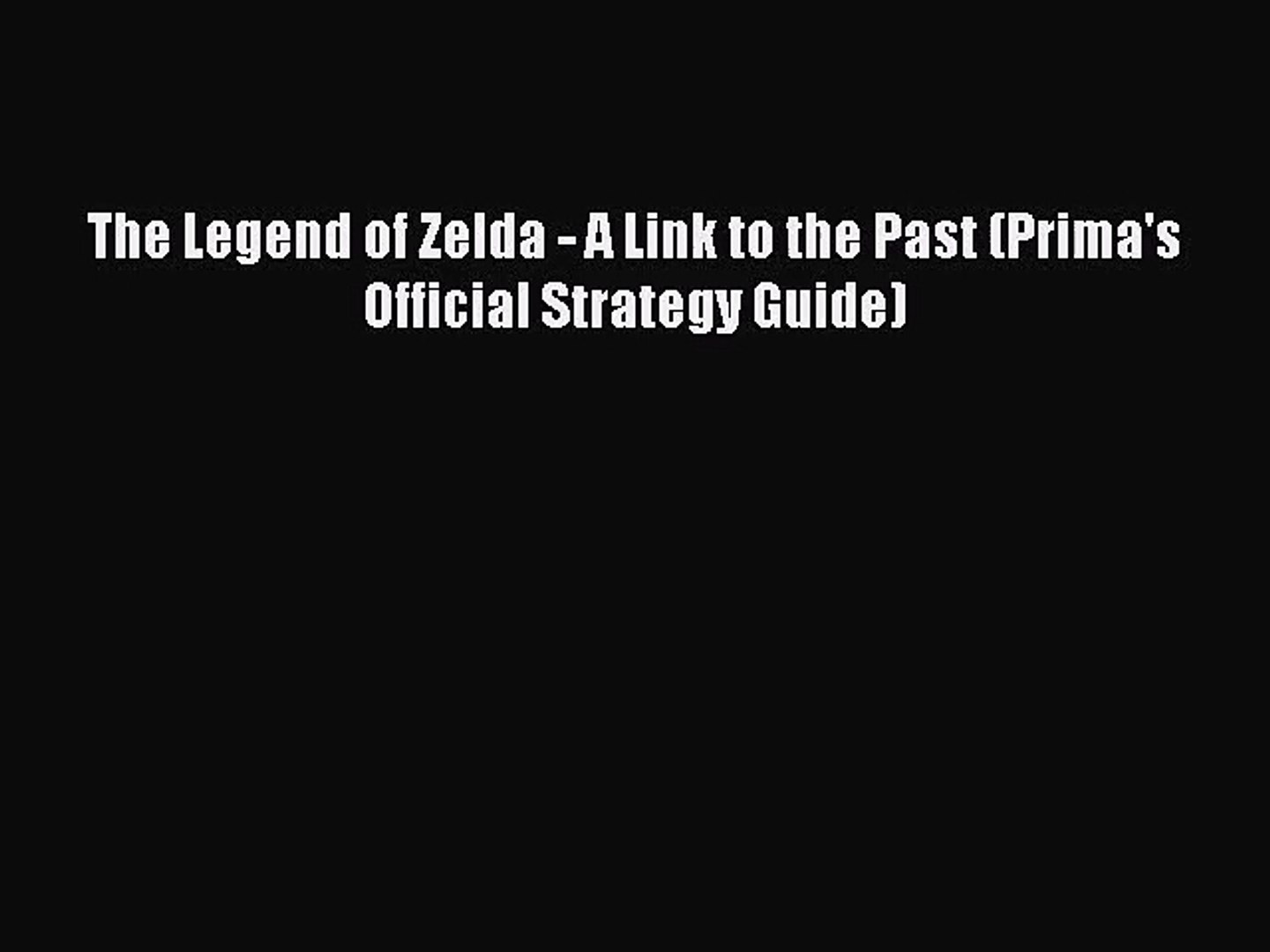 Pdf Download The Legend Of Zelda A Link To The Past