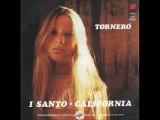 Tornero - I santo California