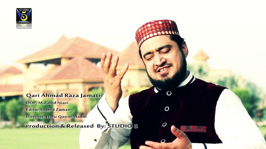 Taiba Di Thandiya Hawaha Full HD Video Naat [2016] Qari Ahmad Raza Jamati - Naat Online