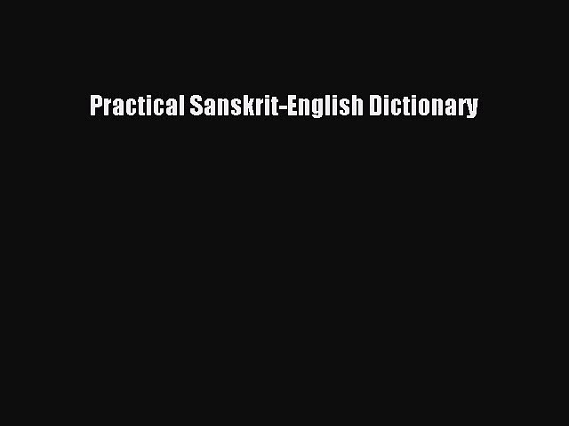 [PDF Download] Practical Sanskrit-English Dictionary [PDF] Online