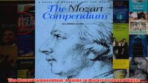 The Mozart Compendium A Guide to Mozarts Life and Music