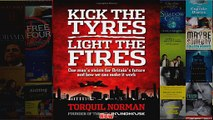 Kick the tyres light the fires One mans vision for Britains future and how we can make