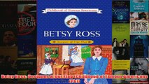 Betsy Ross Designer of Our Flag Childhood of Famous Americans Pb