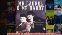 Mr Laurel and Mr Hardy An Affectionate Biography
