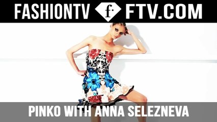 Anna Selezneva's PINKO | FTV.com
