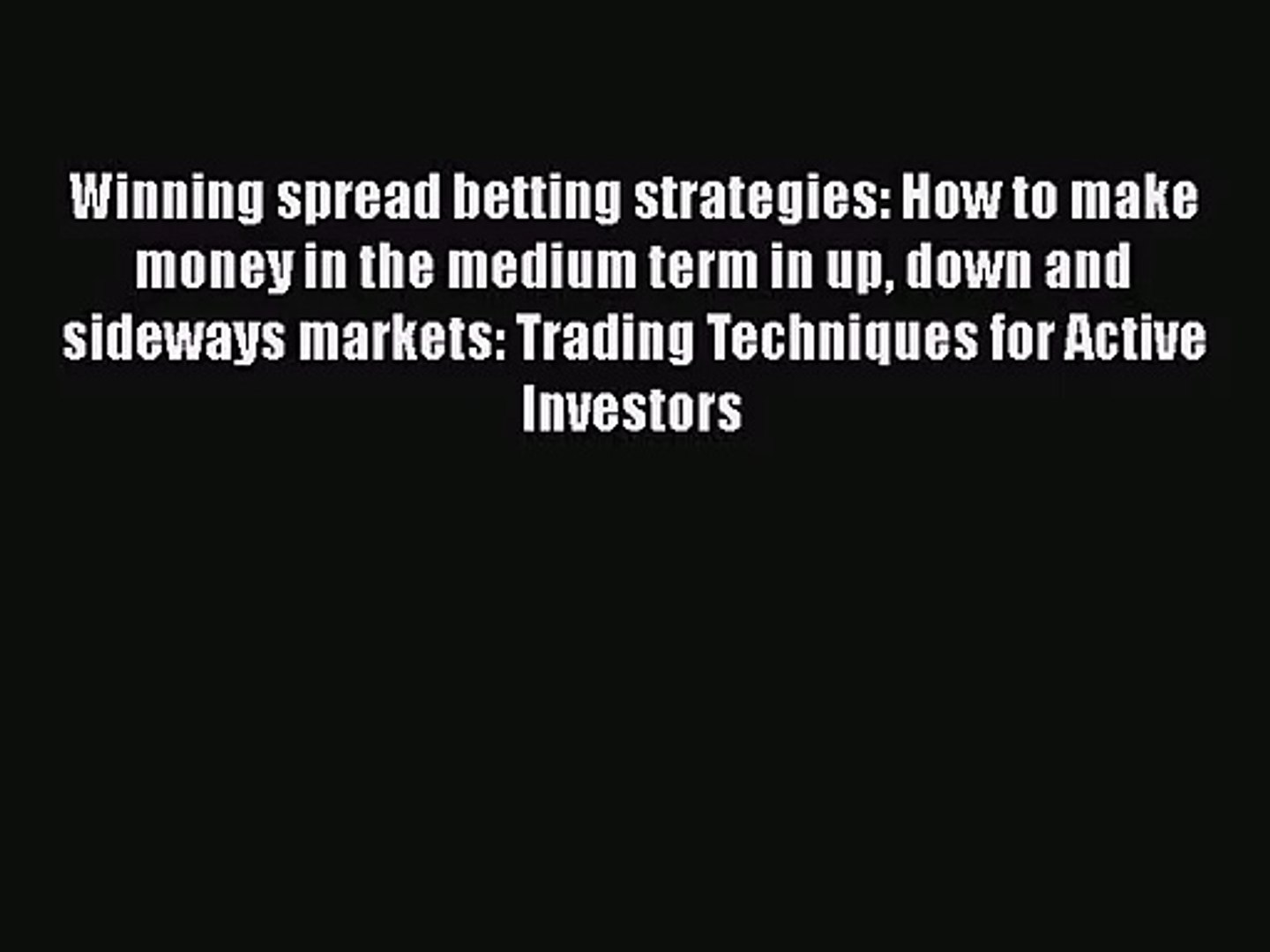 Winning spread betting strategies pdf download kerber vs suarez navarro betting expert