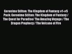 Read Geronimo Stilton The Kingdom of Fantasy 1 5 Pack Geroni