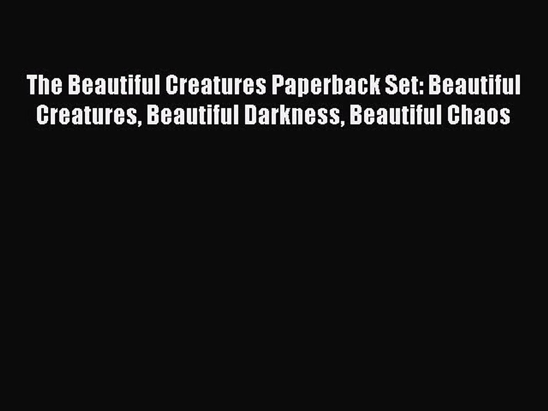 Read The Beautiful Creatures Paperback Set: Beautiful Creatures Beautiful Darkness Beautiful