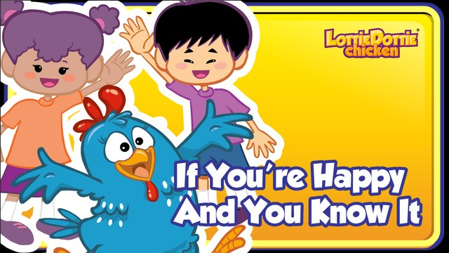 IF YOU'RE HAPPY AND YOU KNOW IT - Song for kids and babies.
