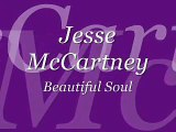 Jesse McCartney - Beautiful Soul [ Lyrics ]
