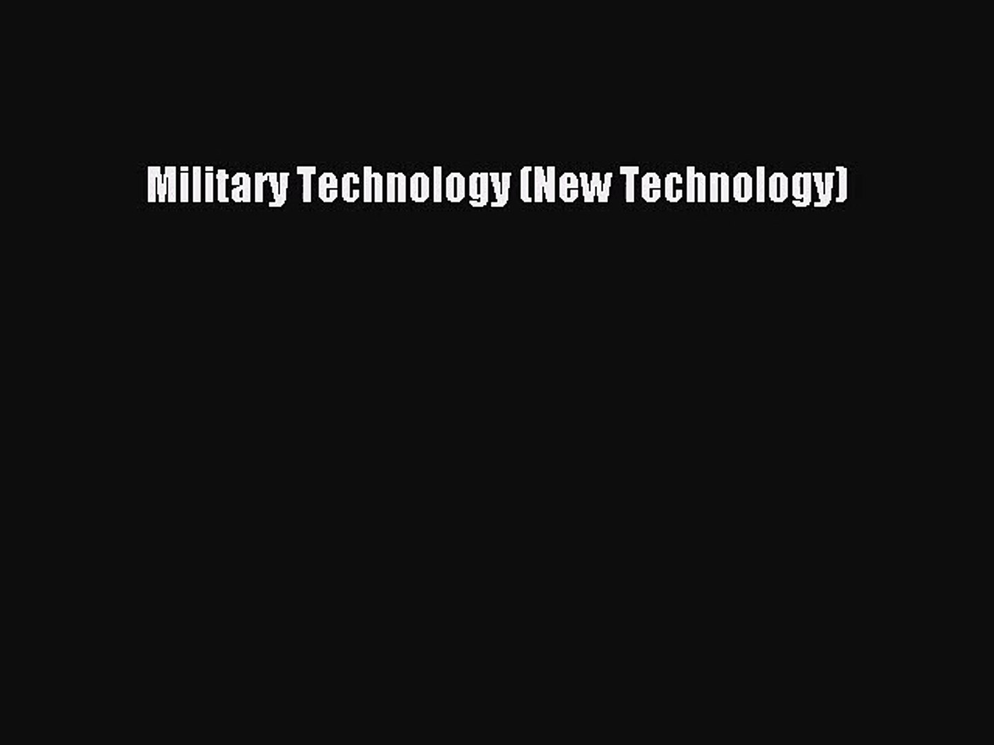 [PDF Download] Military Technology (New Technology) [Download] Online