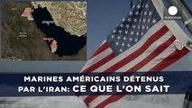 Marines américains détenus par l'Iran: Ce que l'on sait