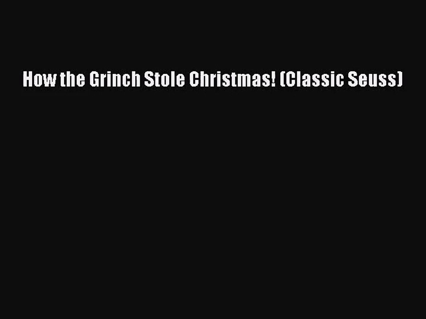 How The Grinch Stole Christmas Book Pdf.Pdf Download How The Grinch Stole Christmas Classic Seuss Download Full Ebook