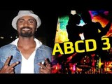 Remo D'Souza's 'ABCD 3' In The Pipeline?