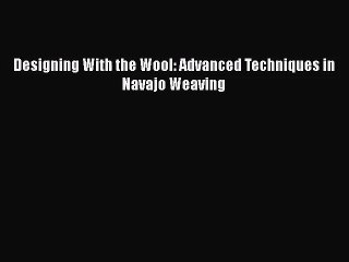 Navajo Weaving Resource | Learn About, Share and Discuss