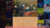 Download PDF  The Company A Short History of a Revolutionary Idea FULL FREE