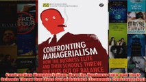 Download PDF  Confronting Managerialism How the Business Elite and Their Schools Threw Our Lives Out of FULL FREE
