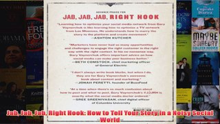 Download PDF Jab Jab Jab Right Hook How to Tell Your Story i
