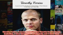Download PDF  Timothy Ferriss Lessons Learned From Timothy Ferriss Books Including 4Hour Workweek FULL FREE