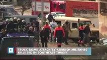 Truck bomb attack by Kurdish militants kills six in southeast Turkey