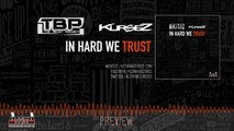 The Beast Project, Kursez - In Hard We Trust (Original Mix) - Official Preview (Activa Records)
