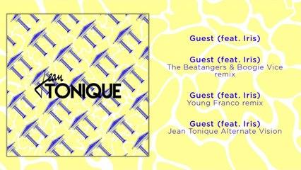 Jean Tonique Ft. Iris - Guest - Young Franco Remix