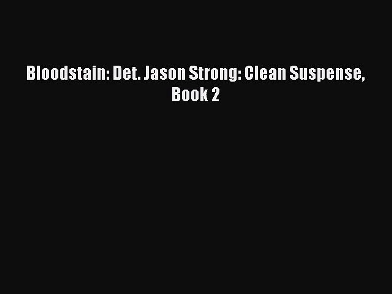 Bloodstain: Det. Jason Strong: Clean Suspense Book 2 [Download] Full Ebook