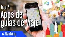 Top 5 mejores apps de guías de viaje