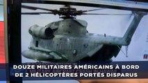 Douze militaires américains à bord de deux hélicoptères portés disparus