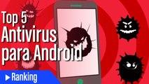 Top 5 mejores antivirus Android para móvil o tablet