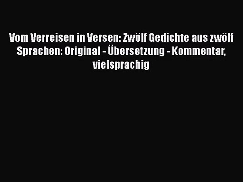 Vom Verreisen In Versen Zwölf Gedichte Aus Zwölf Sprachen Original übersetzung Kommentar