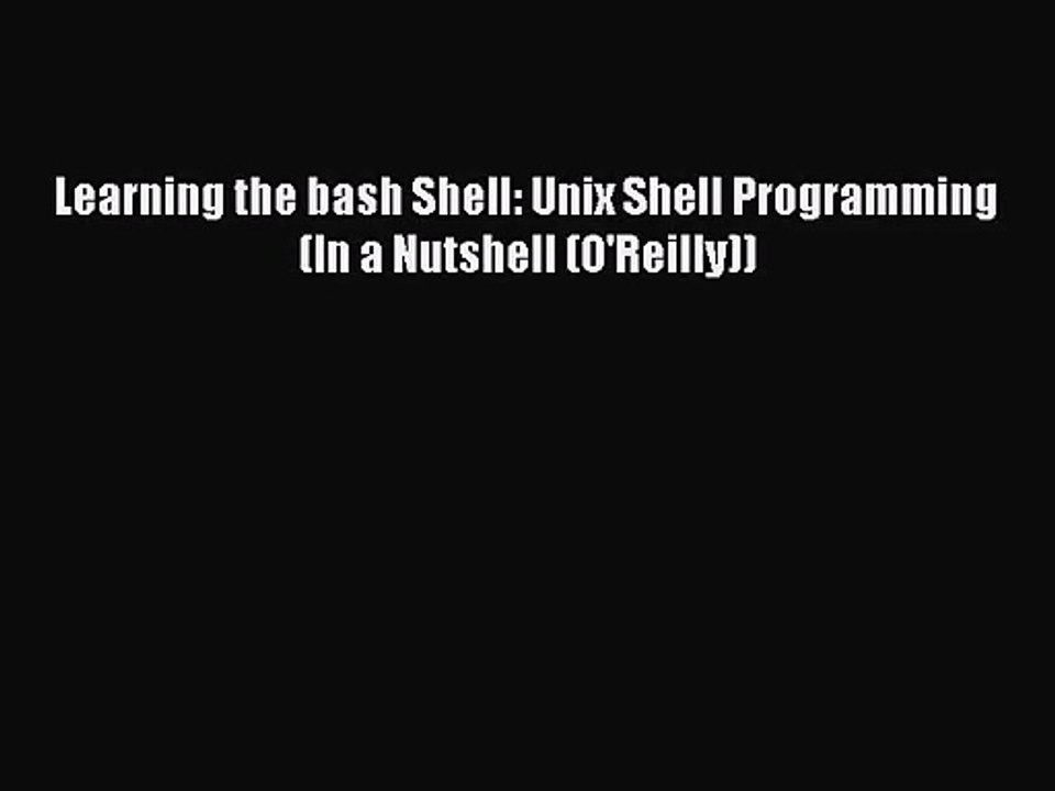 What is the Best Bash Tutorial?