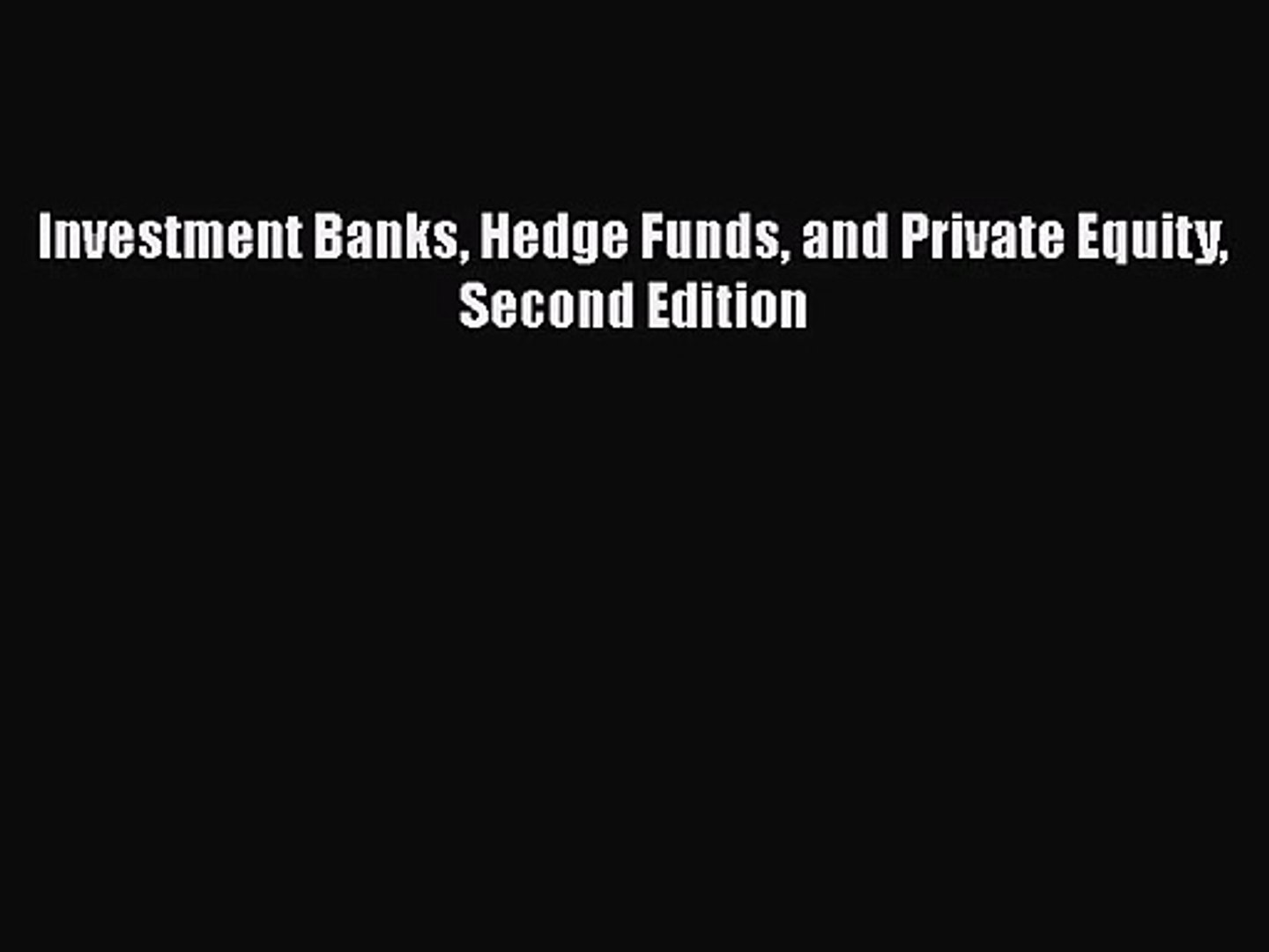 investment banks hedge funds and private equity stowell pdf creator