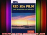 [PDF Download] Red Sea Pilot: Aden to Cyprus (Mediterranean Pilots & Charts) [Read] Full Ebook
